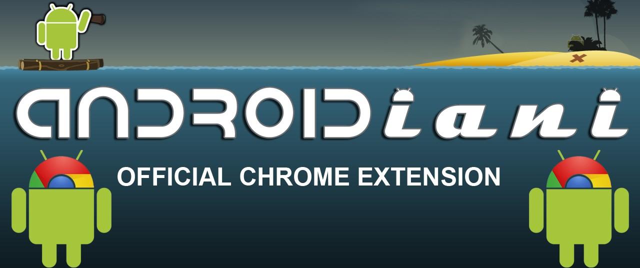 L'estensione di Androidiani.com per Google Chrome