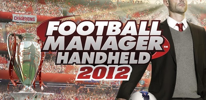 Football Manager Handheld 2012 disponibile nel Play Store