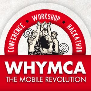 WHYMCA Mobile Developer Conference, 24-25 Maggio 2012 Bologna