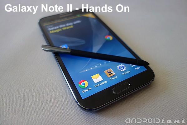 Samsung presenta Galaxy Note II in Italia - Hands on da Androidiani.com