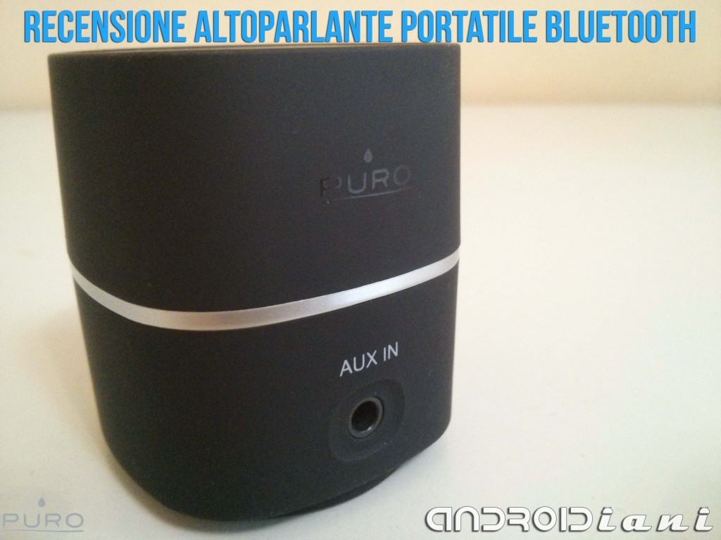 Altoparlante portatile bluetooth PURO - Recensione di Androidiani.com