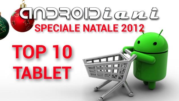[EDITORIALE] Consigli per gli acquisti di Natale: i 10 migliori tablet Android