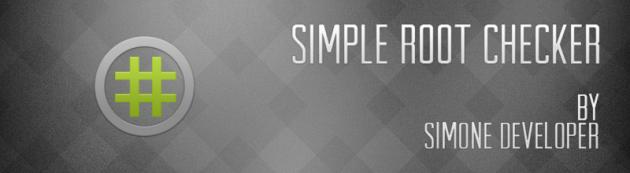 Simple Root Checker: mai più dubbi esistenziali