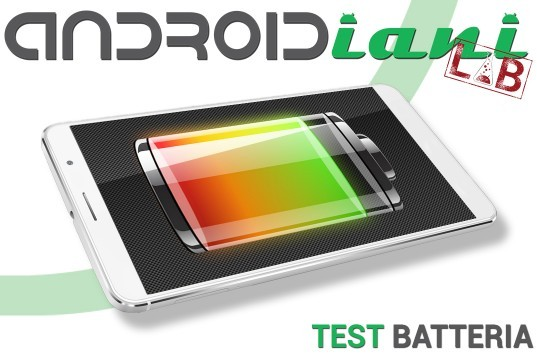 Androidiani Lab: Battery - Ecco come testeremo le batterie