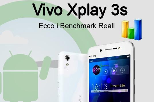 Vivo Xplay 3S: ecco i benchmark reali
