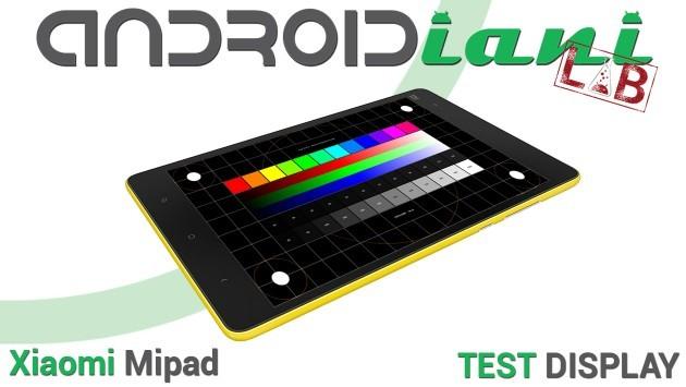 Xiaomi Mipad: test del display [ANDROIDIANI LAB]